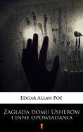 eBook: Zagłada domu Usherów i inne opowiadania