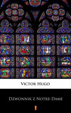 eBook: Dzwonnik z Notre-Dame