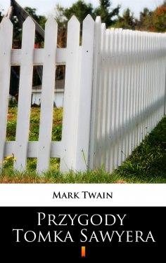 ebook: Przygody Tomka Sawyera