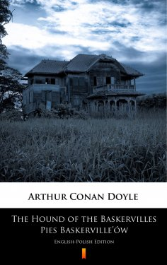 eBook: The Hound of the Baskervilles. Pies Baskerville'ów
