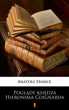 eBook: Poglądy księdza Hieronima Coignarda