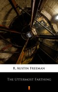 eBook: The Uttermost Farthing