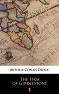 ebook: The Firm of Girdlestone