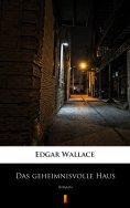eBook: Das geheimnisvolle Haus