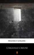 eBook: L'Aiguille creuse