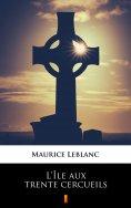 eBook: L'Île aux trente cercueils