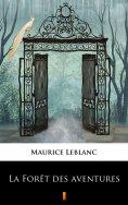 eBook: La Forêt des aventures