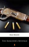 ebook: The Rancher's Revenge