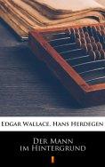 ebook: Der Mann im Hintergrund
