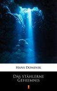 eBook: Das stählerne Geheimnis