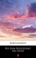 eBook: Bis zum Nullpunkt des Seins