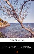 ebook: The Island of Shadows