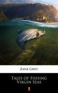 eBook: Tales of Fishing Virgin Seas