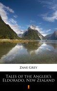 ebook: Tales of the Angler's Eldorado, New Zealand