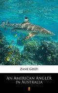eBook: An American Angler in Australia