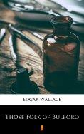 ebook: Those Folk of Bulboro
