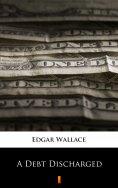 eBook: A Debt Discharged