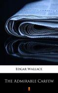 eBook: The Admirable Carfew