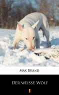 eBook: Der weiße Wolf