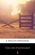 eBook: The Shy Plutocrat
