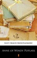 ebook: Anne of Windy Poplars