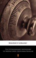 eBook: The Extraordinary Adventures of Arsène Lupin, Gentleman Burglar