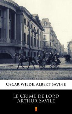 ebook: Le Crime de lord Arthur Savile