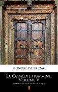 ebook: La Comédie humaine. Volume V
