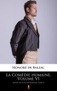 ebook: La Comédie humaine. Volume VI