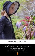 eBook: La Comédie humaine. Volume VII