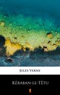 eBook: Kéraban-le-Têtu