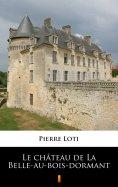 eBook: Le château de La Belle-au-bois-dormant
