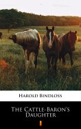 eBook: The Cattle-Baron's Daughter