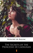 eBook: The Secrets of the Princesse de Cadignan