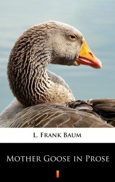 ebook: Mother Goose in Prose