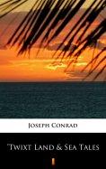 eBook: 'Twixt Land & Sea Tales