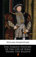 ebook: The Famous History of the Life of King Henry the Eighth