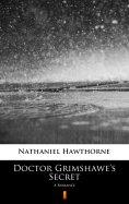 eBook: Doctor Grimshawe's Secret