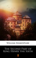 eBook: The Second Part of King Henry the Sixth