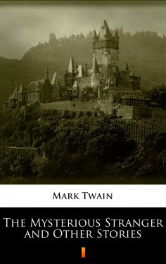 ebook: The Mysterious Stranger and Other Stories