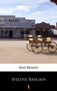 eBook: Speedys Bargain