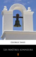 eBook: Les Maîtres sonneurs