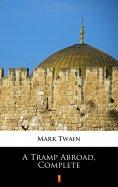 ebook: A Tramp Abroad, Complete