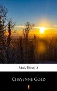 eBook: Cheyenne Gold