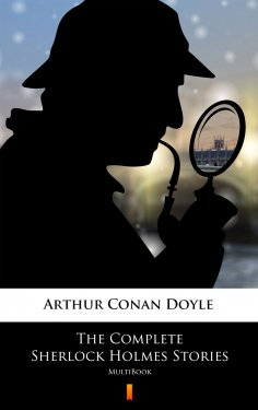 ebook: The Complete Sherlock Holmes Stories