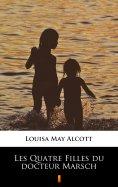 ebook: Les Quatre Filles du docteur Marsch