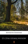 eBook: O czym szumią wierzby