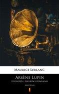 eBook: Arsène Lupin. 8 powieści i zbiorów opowiadań