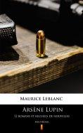 eBook: Arsène Lupin. 12 romans et recueils de nouvelles