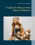 eBook: La figura de María en Santo Tomás de Villanueva